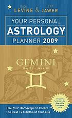 Your personal astrology planner 2009 - Gemini