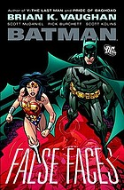 Batman : false faces