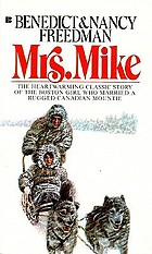 Mrs. Mike : the story of Katherine Mary Flannigan