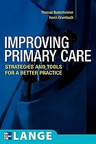 Improving primary care : strategies and tools for a better practice