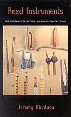 Reed instruments : the Montagu collection : an annotated catalogue