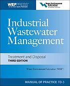 Industrial wastewater management, treatment, and disposal