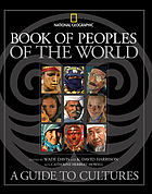 Book of peoples of the world : a guide to cultures