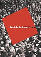 Avant-garde graphics 1918-1934 : from the Merrill C. Berman Collection