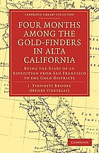 Four months among the gold-finders in Alta California, being the diary of an expedition from San Francisco to the gold districts