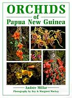 Orchids of Papua New Guinea : an introduction