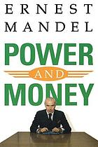 Power and money : a Marxist theory of bureaucracy