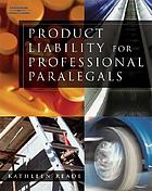 Product liability for professional paralegals