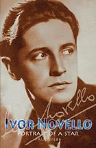 Ivor Novello : portrait of a star