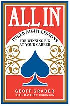 All in : poker night lessons for winning big at your career