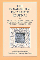 The Domínguez-Escalante journal their expedition through Colorado, Utah, Arizona, and New Mexico in 1776