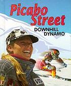 Picabo Street : downhill dynamo
