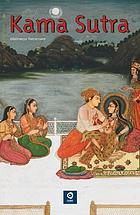 Kama sutra : a guide to the art of pleasure