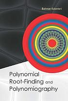 Polynomial root-finding and polynomiography