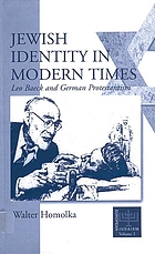 Jewish identity in modern times : Leo Baeck and German Protestantism