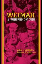 Weimar a jurisprudence of crisis