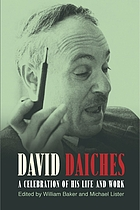 David Daiches : a celebration of his life and work