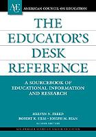 The educator's desk reference (EDR) : a sourcebook of educational information and research