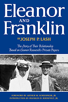 Eleanor and Franklin; the story of their relationship, based on Eleanor Roosevelt's private papers