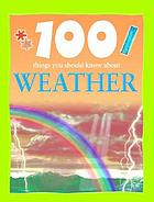 100 things you should know about weather