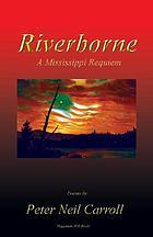 Riverborne : a Mississippi requiem : poems