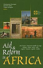 Aid and reform in Africa lessons from ten case studies