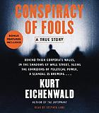 Conspiracy of fools [a true story]