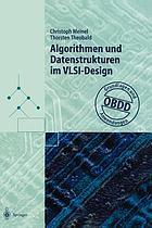 Algorithmen und Datenstrukturen im VLSI-Design : OBDD - Grundlagen und Anwendungen