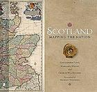 Scotland : mapping the nation