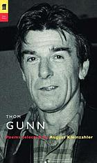 Thom Gunn : poems