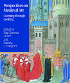 Perspectives on medieval art : learning through looking