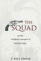 The Squad : and the intelligence operations of Michael Collins