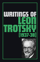 Writings of Leon Trotsky, 1937-38