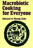 Macrobiotic cooking for everyone