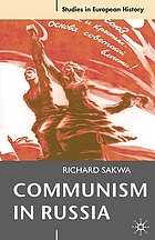 Communism in Russia : an interpretative essay