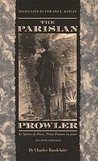 The Parisian prowler : Le spleen de Paris, petits poèmes en prose