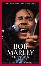 Bob Marley a biography
