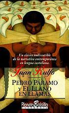 Pedro Páramo ; El llano en llamas