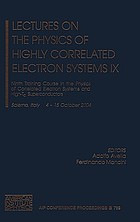 Lectures on the physics of highly correlated electron systems IX : Ninth Training Course in the Physics of Correlated Electron Systems and High-Tc Superconductors, Salerno, Italy, 4-15 October 2004