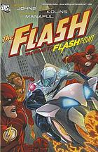 The Flash : the road to Flashpoint
