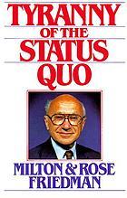 Tyranny of the status quo