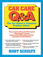 Car care, Q & A : the auto owner's complete problem solver
