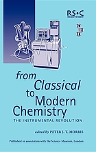 From classical to modern chemistry : the instrumental revolution