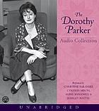 The Dorothy Parker : audio collection