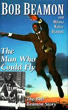 The man who could fly : the Bob Beamon story