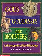 Gods, goddesses, and monsters : an encyclopedia of world mythology