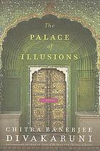 The palace of illusions : a novel