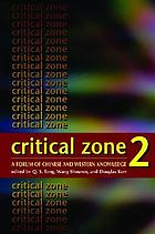 Critical zone 2 : a forum of Chinese and western knowledge