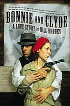 Bonnie and Clyde : a love story