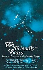 The friendly stars : how to locate and identify them